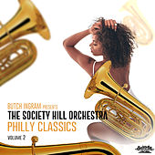 Butch Ingram Presents Philly Classics, Vol. 2 by The Society Hill Orchestra