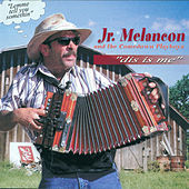 Dis is Me de Jr. Melancon and The Come Down Playboys