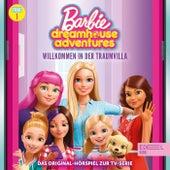 Folge 1: Willkommen in der Traumvilla / Ein Geschenk für Chelsea (Das Original-Hörspiel zur TV-Serie) (Das Original-Hörspiel zur TV-Serie) von Barbie