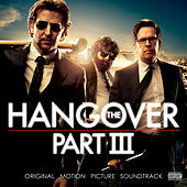 The Hangover, Pt. III (Original Motion Picture Soundtrack) de Various Artists