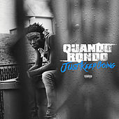 Just Keep Going by Quando Rondo