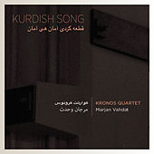 Kurdish Song by Kronos Quartet