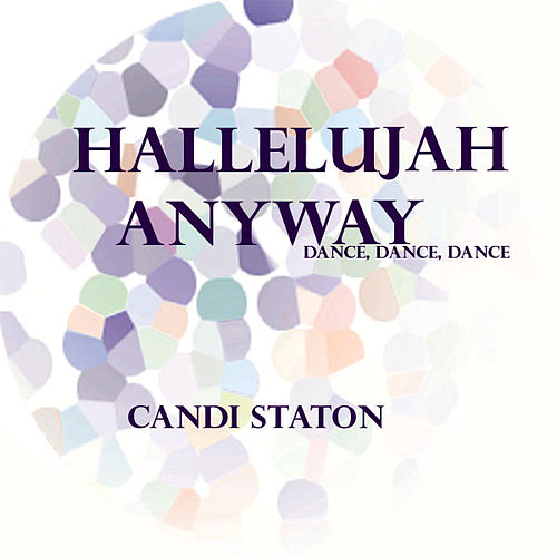 Hallelujah Anyway by Candi Staton