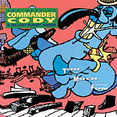 Too Much Fun by Commander Cody