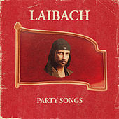 Honourable, Dead or Alive, When Following the Revolutionary Road (Arduous March Version) by Laibach