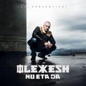 Nu eta da (Deluxe Edition) von Olexesh