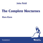 Field: The Complete Nocturnes by Hans Kann