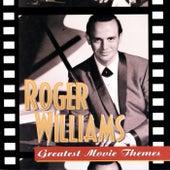 Greatest Movie Themes von Roger Williams