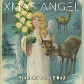 Xmas Angel by Ramblin' Jack Elliott