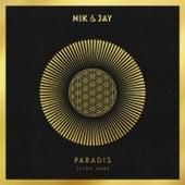 Paradis (Lige Her) von Nik & Jay