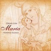 Orar con María de Hermana Glenda