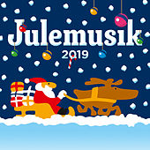 Julemusik 2019 by Various Artists