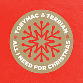 All I Need For Christmas de TobyMac