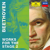 Beethoven 2020 – Works for the Stage 2 de Various Artists