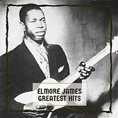 Greatest Hits von Elmore James