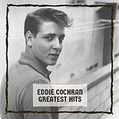 Greatest Hits by Eddie Cochran