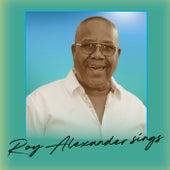 Roy Alexander Sings de Roy Alexander
