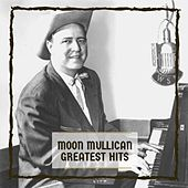 Greatest Hits by Moon Mullican