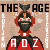 The Age of Adz by Sufjan Stevens