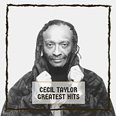 Greatest Hits by Cecil Taylor