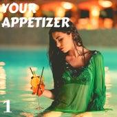 Your Appetizer Vol. 1 de Various Artists