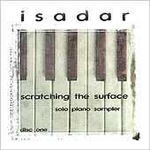 Scratching the Surface - Sampler (Disc 1 - Solo Piano) by Isadar
