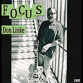 Focus (Re-Release) by Don Linke