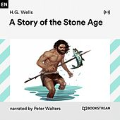 A Story of the Stone Age von Bookstream Audiobooks
