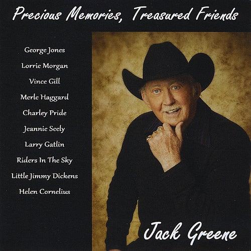 Precious Memories, Treasured Friends by Jack Greene