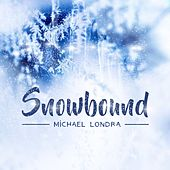 Snowbound von Michael Londra