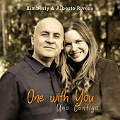 One With You by Kimberly and Alberto Rivera