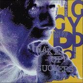 Wake Up Suckers!!! by Iggy Pop