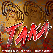 Taka (feat. Daddy Yankee) [Radio Edit] von Stephen Oaks