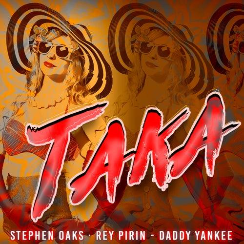 Taka (feat. Daddy Yankee) [Radio Edit] de Stephen Oaks