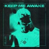 Keep Me Awake de Ellis