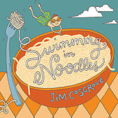 Swimming  In Noodles by Jim Cosgrove