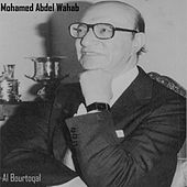 Al Bourtoqal by Mohamed Abdel Wahab
