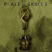 As a Dog Returns by Place Of Skulls