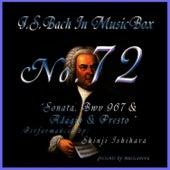 Bach In Musical Box 72 /Sonata In A Minor Bwv967 And Adagio And Presto by Shinji Ishihara