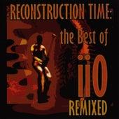 Reconstruction Time: The Best of iiO Remixed von iio