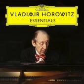 Vladimir Horowitz: Essentials by Vladimir Horowitz