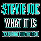 What Is It - Single by Stevie Joe