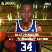 He Got Game by Bishop Nehru