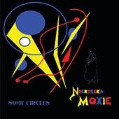 Some Circles de Noertker's Moxie
