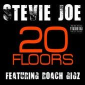 20 Floors - Single by Stevie Joe