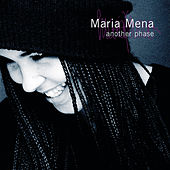 Another Phase by Maria Mena