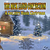A Country Music Christmas by The Mick Lloyd Connection