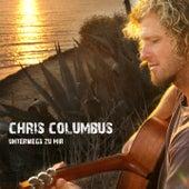 Unterwegs zu mir by Chris Columbus