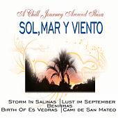 Sol, Mar y Viento - A Chill Journey Around Ibiza by Claude Derangé