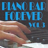 Piano Bar Forever, Vol. 3 by Jean Paques